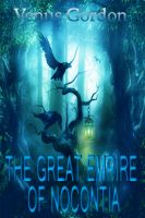 Cover for 'The Great Empire Of Nocontia'