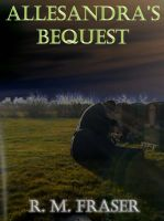 Cover for 'Allesandra's Bequest'