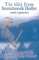 "Cover for 'The Girl From Stretchneck Holler ""Inside Appalachia""'"