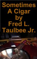 Cover for 'Sometimes a Cigar'
