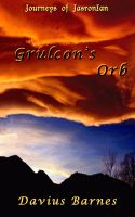 Cover for 'Grulcon's Orb'