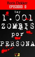 Cover for 'Hay 1001 zombis por persona Episodio 0'