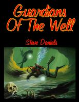 Cover for 'Guardians Of The Well'