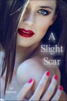 Cover for 'A Slight Scar'