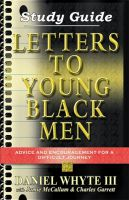 Cover for 'Letters to Young Black Men Study Guide'