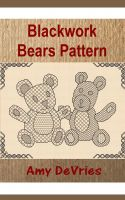 Cover for 'Blackwork Bears Pattern'
