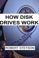 Cover for 'How Disk Drives Work'