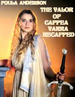 Cover for 'The Valor of Cappea Varra Recapped'