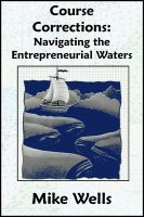 Cover for 'Course Corrections:  Navigating the Entrepreneurial Waters'