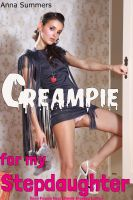 Cover for 'Creampie For My Stepdaughter (Taboo Pseudo Incest Family Breeding)'
