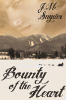 Cover for 'Bounty of the Heart'