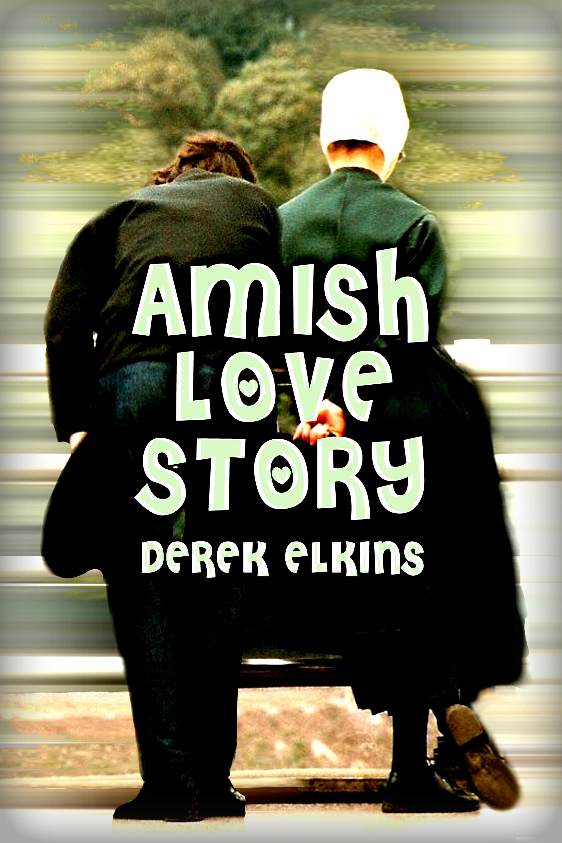 Derek Elkins - Amish Love Story