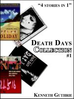 Cover for 'Death Day's Collection: 3 Stories + 1 Bonus!'