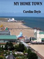 Cover for 'Gt Yarmouth My Home Town'
