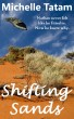 Shifting Sands by Michelle Tatam