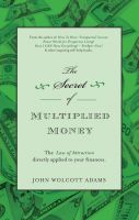Cover for 'The Secret of Multiplied Money'