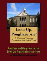 Cover for 'A Walking Tour of Poughkeepsie, New York'