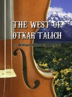 Cover for 'The West Of Otkar Talich'