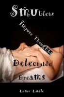 Cover for 'Smutlets: Impure Thoughts: Delectable Dreams'