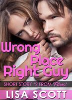 Cover for 'Wrong Place, Right Guy'