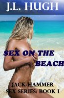 Cover for 'Sex on the Beach - Jack Hammer Sex Series: Book 1'