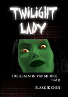Cover for 'Twilight Lady: The Realm in the Middle #1 of 2'