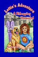 Cover for 'Lottie's Adventure: A Kidnapping Unraveled'