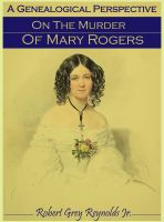Cover for 'A Genealogical Perspective On The Murder Of Mary Rogers'
