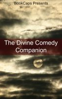 Cover for 'The Divine Comedy Companion (Includes Study Guide, Historical Context, Biography, and Character Index)'