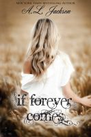 Cover for 'If Forever Comes'