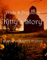 Cover for 'Pride and Prejudice: Kitty's Story'