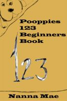 Cover for 'Pooppies 123 Beginners Book'