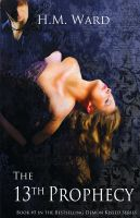 H.M. Ward - The 13th Prophecy  (Demon Kissed #5)