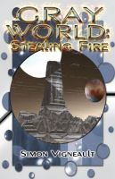 Cover for 'Gray World: Stealing Fire'