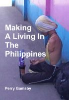 Cover for 'Making A Living In The Philippines'