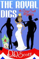 Cover for 'The Royal Digs'