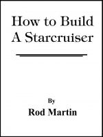 Cover for 'How to Build a Starcruiser'