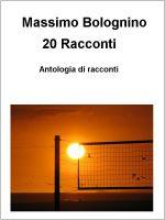 20 racconti - Massimo Bolognino