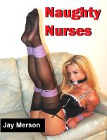 Cover for 'Naughty Nurses (Erotica and milder BDSM)'