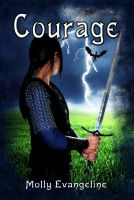 Cover for 'Courage (Makilien Trilogy - Book 2)'