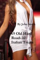 Cover for '69 Old Hard Road- 12 Italian Treats'