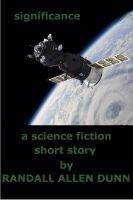 Cover for 'Significance - a Science Fiction Short Story'