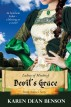 Devil's Grace: Renn Arelia's Story by Karen Dean Benson