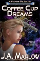 Cover for 'Coffee Cup Dreams (A Redpoint One Romance)'