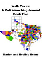Cover for 'Walk Texas: A Volksmarching Journal - Book Five'