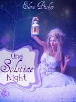Cover for 'One Solstice Night (An Original Lesbian Fairy Tale) (Book 1)'