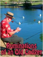 Cover for 'Ruminations of an Old Codger'