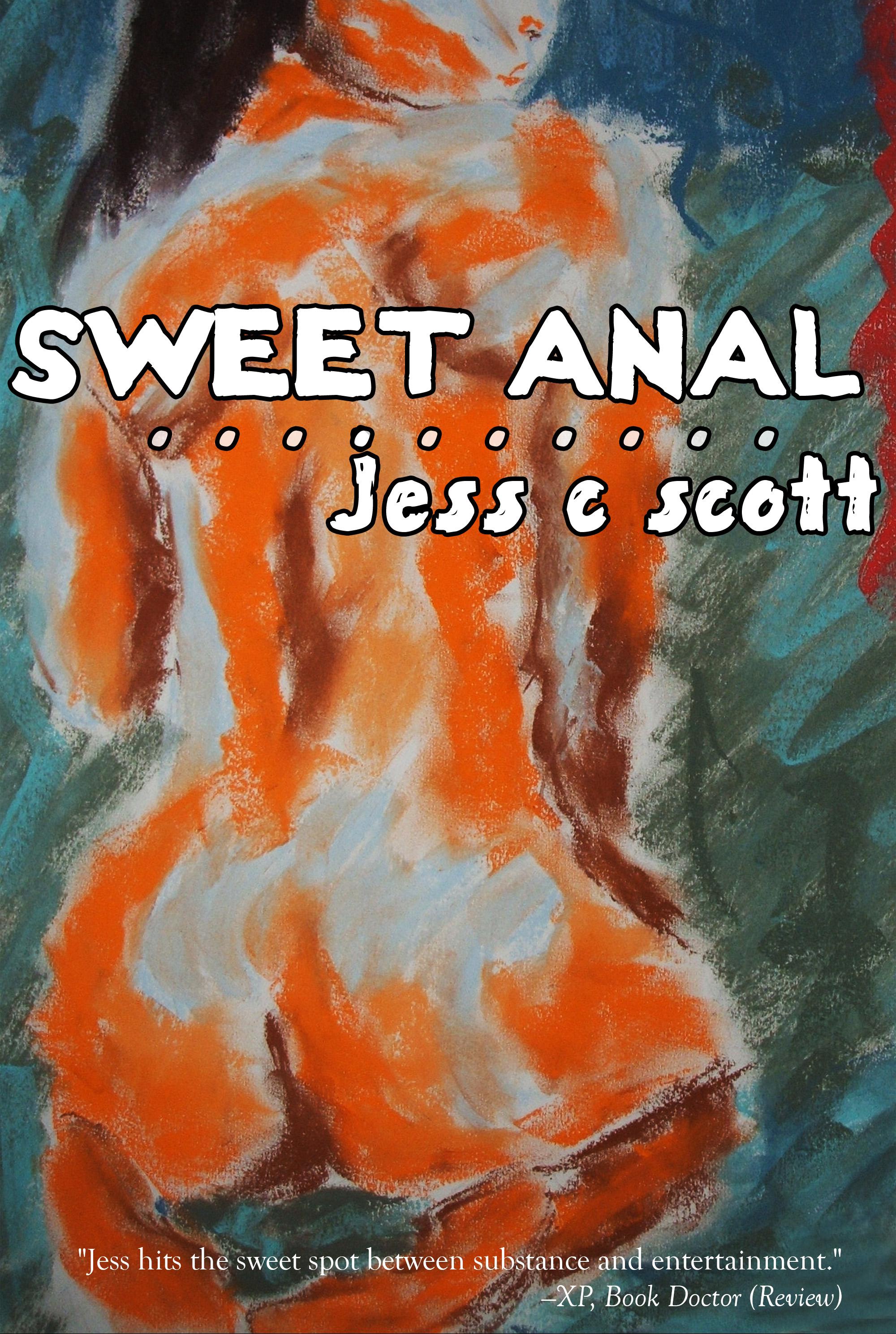 Jess C Scott - Sweet Anal