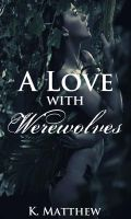 Cover for 'A Love with Werewolves'