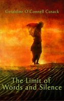 Cover for 'The Limit of Words and Silence'